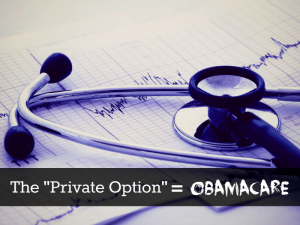 Private option is Obamacare