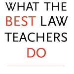 what-the-best-law-teachers-do