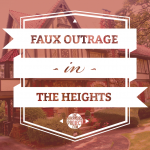 Heights (Faux Outrage)