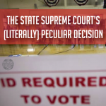 The State Supreme Court's (Literally) Peculiar Decision