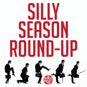 Silly Season Round-up