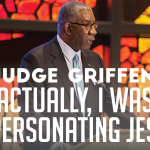 Judge Griffen: Actually, I Was Impersonating Jesus