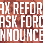 Tax Reform Task Force Appointees Announced