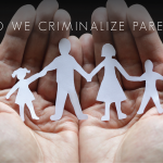 Should we criminalize parenting?