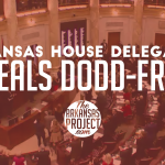 Arkansas House Delegation Repeals Costly Dodd-Frank Regs