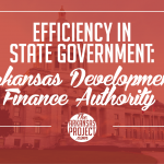 Efficiency In State Government: Arkansas Development Finance Authority