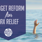 Budget Reform for Tax Relief