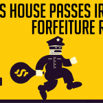 U.S. House Passes IRS Civil Forfeiture Reform