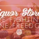 Liquor Stores Fighting Wine Freedom