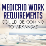 Medicaid Work Requirement Likely Coming to Arkansas