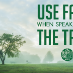 Use Facts When Speaking for the Trees