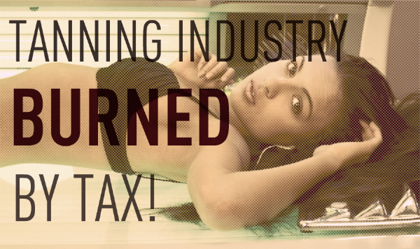 Obamacare tax burns tanning industry!
