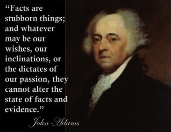 john_adams_facts_are_stubborn_things_quote_print-r30a9317f39b745c3a99be8455421ee50_rad_4001.jpg