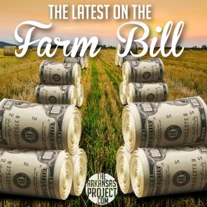 Farm Bill Latest