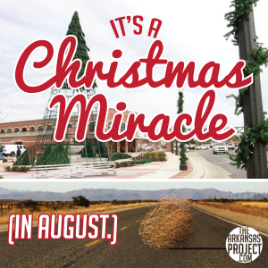 Christmas Miracle August