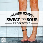 The Dustin McDaniel Sweat-and-Sour Experience