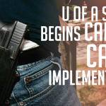 U of A System Begins Campus Carry Implementation