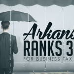 REPORT: Arkansas 39th In Nation For Business Tax Climate
