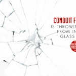 Conduit for Action Is Throwing Stones From Inside Its Glass House
