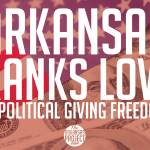 Arkansas Ranks Low in Political Giving Freedom