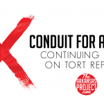 Conduit for Action's Continuing Error on Tort Reform