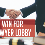 The Bogus Win for the Lawyer Lobby