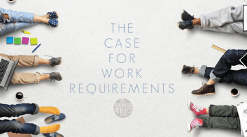 The Case for Work Requirements